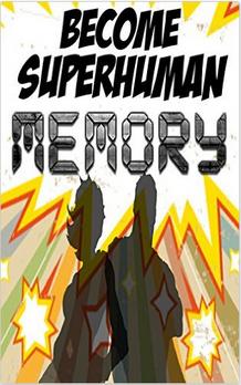 Become Superhuman Memory