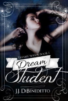 Dream Student (Dream Series Book 1)