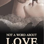 Not a Word About Love