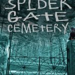 Haunting at Spider Gate Cemetery
